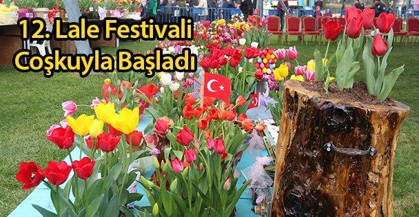 12. Lale Festivali Coşkuyla Başladı