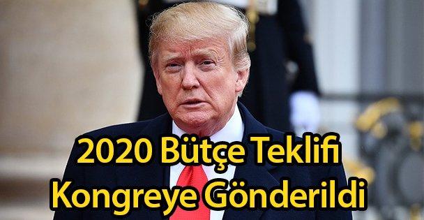 2020 Bütçe Teklifi Kongreye Gönderildi