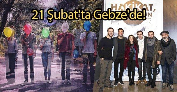 21 Şubat'ta Gebze'de!