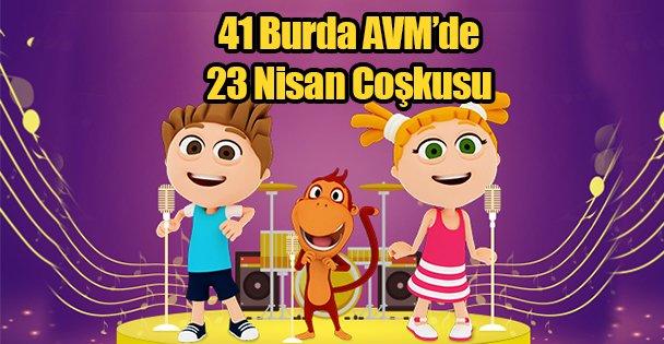41 Burda AVM'de 23 Nisan Coşkusu