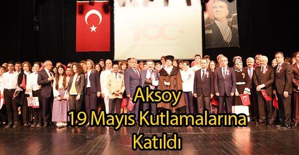 Aksoy 19 Mayıs Kutlamalarına Katıldı