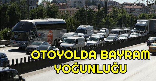Anadolu Otoyolu'nda bayram yoğunluğu