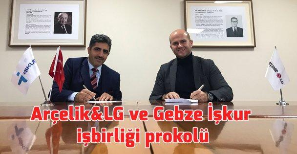 Arçelik&LG ve Gebze İşkur işbirliği prokolü