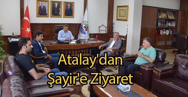 Atalay'dan Şayir'e Ziyaret