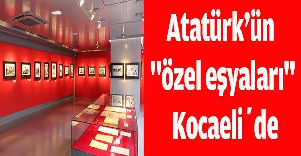 """Atatürk'ün """"özel eşyaları"""" sergilenecek"""