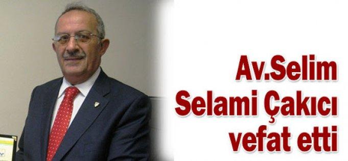 AV.Selim Selami Çakıcı Vefat Etti