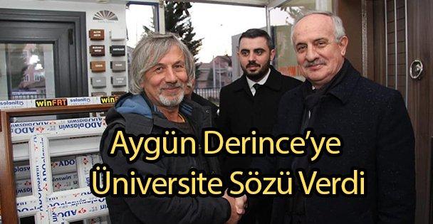 Aygün Derince'ye Üniversite Sözü Verdi