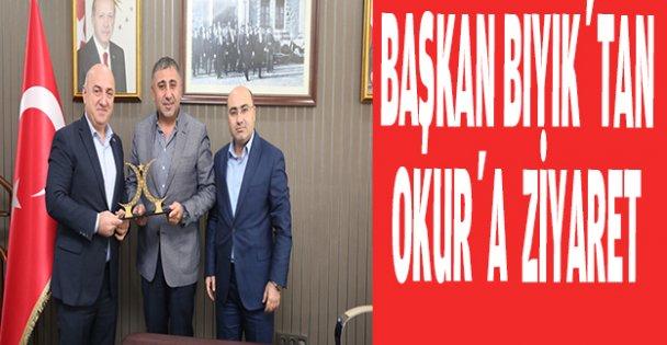 Başkan Bıyık'tan Okur'a ziyaret