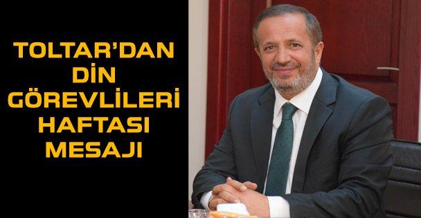Başkan Toltar'dan camiler ve din görevlileri haftası mesajı