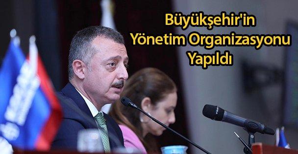 Büyükşehir'in Yönetim Organizasyonu Yapıldı