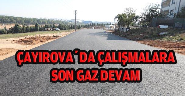 Çayırova'da çalışmalar tam gaz!