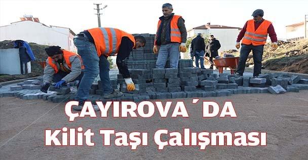 Çayırova'da  KİLİT TAŞI ÇALIŞMASI