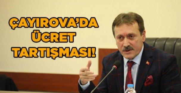 Çayırova'da ücret tartışması!
