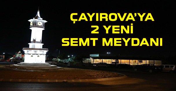 Çayırova'ya 2 Yeni Semt Meydanı