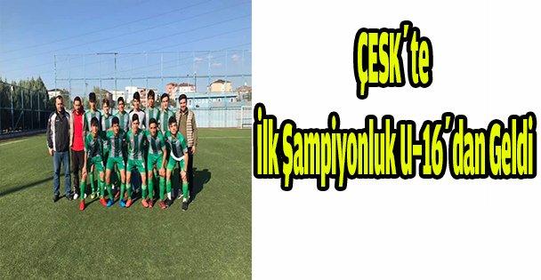 ÇESK'te ilk şampiyonluk U-16'dan geldi