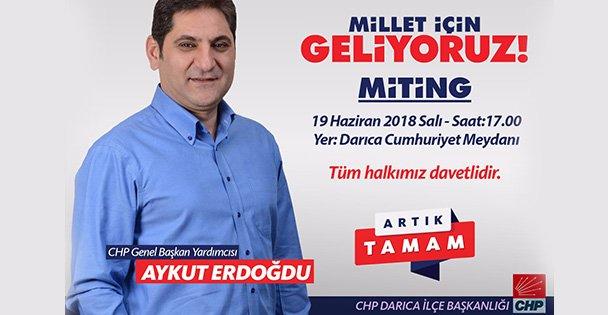 CHP'li Aykut Erdoğdu Darıca'ya geliyor