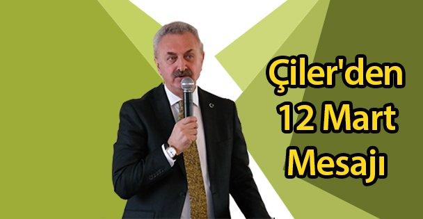 Çiler'den 12 Mart Mesajı