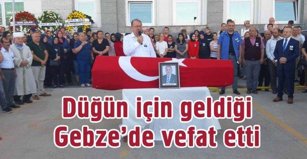 Cumhuriyet savcısı Gebze'de vefat etti