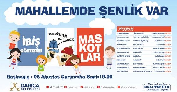 Darıca'da mahalleler şenlenecek, çocuklar eğlenecek