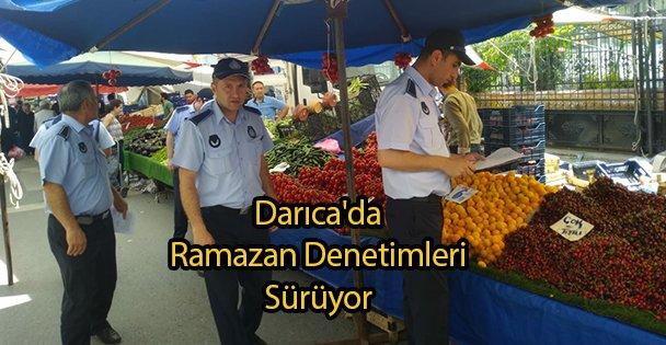 Darıca'da Ramazan Denetimleri Sürüyor