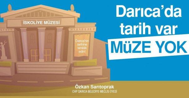 """'Darıca'da tarih var, müze yok!"""""""
