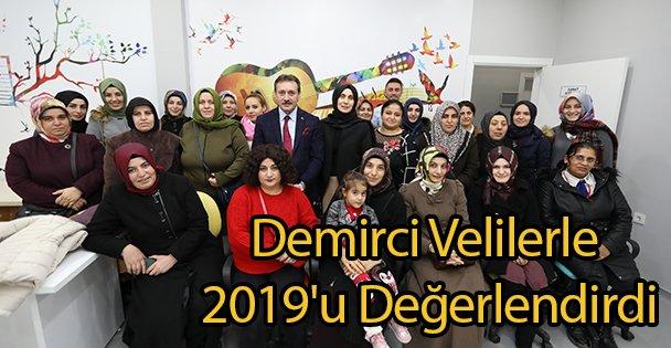 Demirci Velilerle 2019'u Değerlendirdi