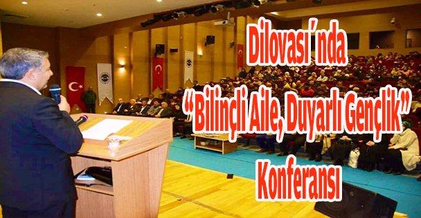 """Dilovası'nda 'Bilinçli Aile, Duyarlı Gençlik"""" Konferansı"""