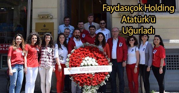 Faydasıçok Holding Atatürk'ü Uğurladı