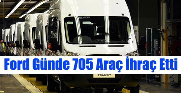 Ford Günde 705 Araç İhraç Etti