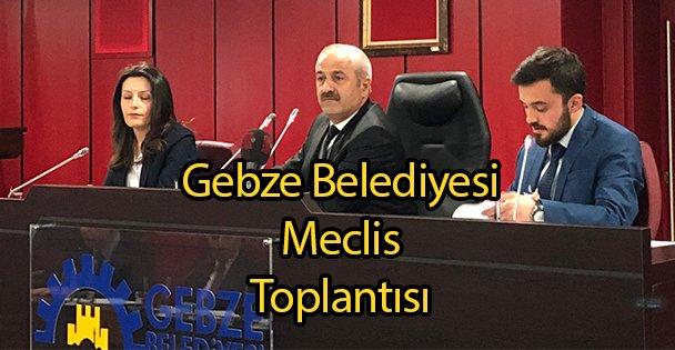 Gebze Belediyesi Meclis Toplantısı