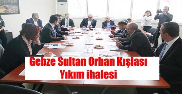 Gebze Sultan Orhan Kışlası Yıkım İhalesi Gerçekleşti