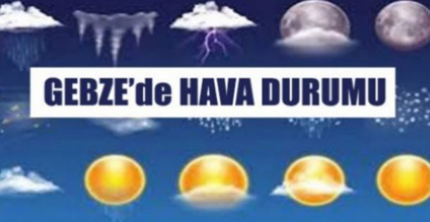 Gebze'de Havalar Nasıl ?