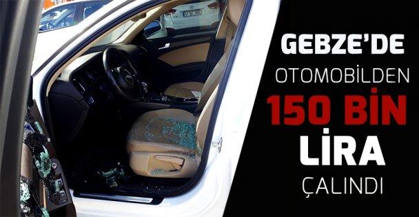 Gebze'de otomobilden 150 bin lira çalındı