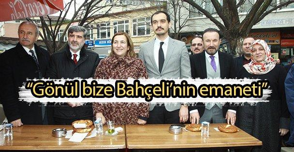 """'Gönül bize Bahçeli'nin emaneti"""""""