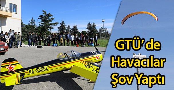 GTÜ' de Havacılar Şov Yaptı