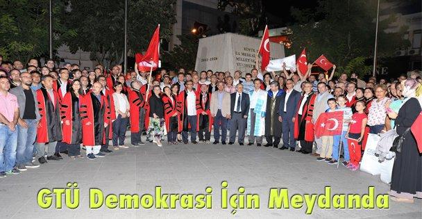 GTÜ Demokrasi İçin Meydanda