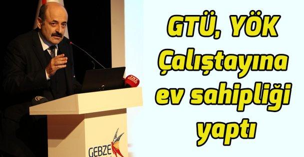 GTÜ, Araştırma Üniversiteleri Çalıştayı'na ev sahipliği yaptı