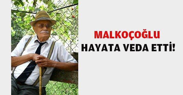 Hasan Malkoçoğlu vefat etti.