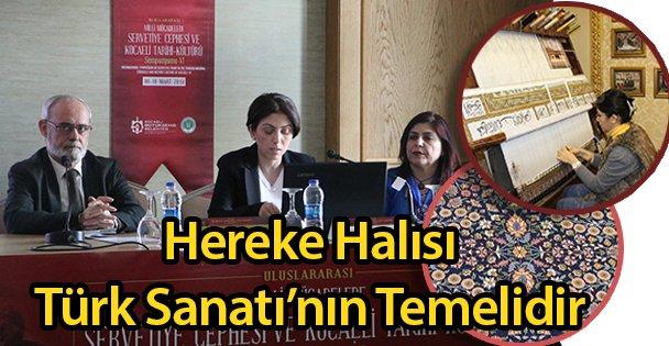 Hereke Halısı Türk Sanatı'nın Temelidir