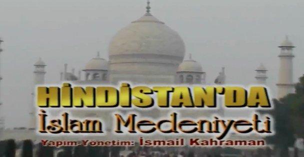 Hindistan'da İslam Medeniyeti Belgeseli