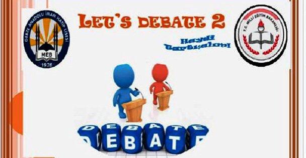 İngilizce Münazara 'Let´s Debate 2' yarışması