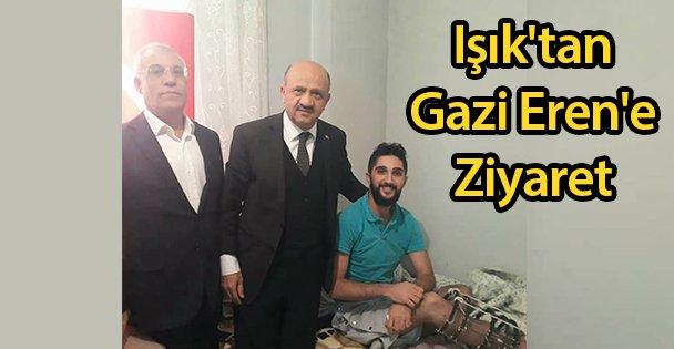 Işık'tan Gazi Eren'e Ziyaret