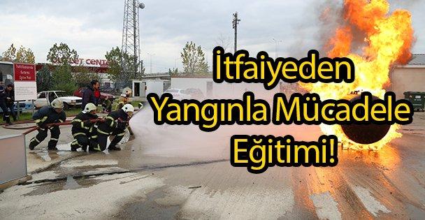 İtfaiyeden Yangınla Mücadele Eğitimi!