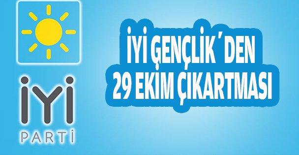 İYİ Gençlik'den 29 Ekim  çıkartması