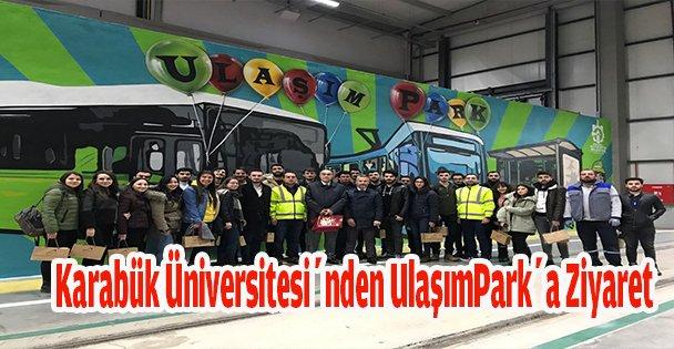 Karabük Üniversitesi'nden UlaşımPark'a Ziyaret