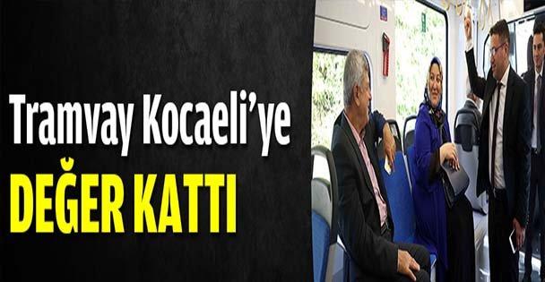 Karaosmanoğlu: Tramvay Kocaeli'ye değer kattı