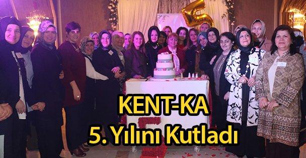 KENT-KA 5. Yılını Kutladı
