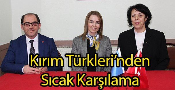 Kırım Türkleri'nden Sıcak Karşılama
