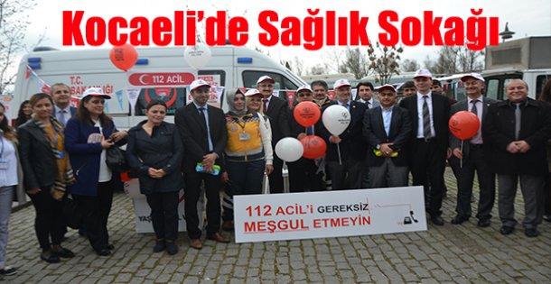 Kocaeli'de Sağlık Sokağı