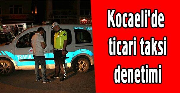 Kocaeli'de ticari taksi denetimi